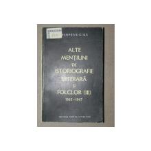 ALTE MENTIUNI DE ISTORIOGRAFIE  LITERARA SI FOLCLOR  III - PERPESSIUCIUS  1963-1967