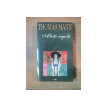 ALTETA REGALA de THOMAS MANN , 1999
