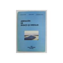 AMENAJARI DE IRIGATII SI DRENAJE de VALERIU BLIDARU...GHEORGHE PRICOP , 1997 , LIPSA PAGINA DE TITLU *