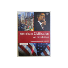AMERICAN CIVILIZATION - AN INTRODUCTION FIFTH ED. by DAVID MAUK , JOHN OAKLAND , 2009