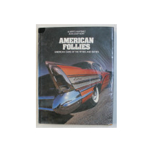 AMERICAN FOLLIES  - AMERICAN CARS OF THE FIFTIES AND SIXTIES by ALBERTO MARTINEZ and JEAN - LOUP NORY ,