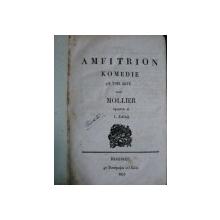 AMFITRION/ BURGHEZUL GENTILOM / VICLENIILE LUI SCAPIN  BUC. 1835-36