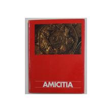 AMICITIA - ETHICA HUMANA , OPUS 84 , von ROLAND WOLF ,TEXT IN GERMANA , ENGLEZA , RUSA , FRANCEZA , SPANIOLA ,  1995