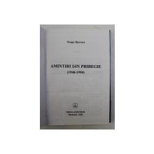 AMINTIRI DIN PRIBEGIE ( 1948 - 1990 ) de NEAGU DJUVARA , 2002