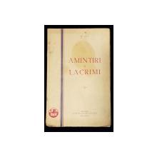 """AMINTIRI SI LACRIMI de D. IOV - BUCURESTI, 1932 """"DEDICATIE"""