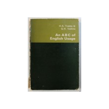 AN ABC OF ENGLISH USAGE by H . A. TREBLE & G.H. VALLINS , 1973