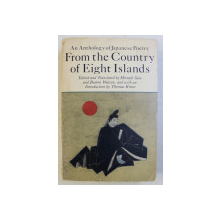 AN ANTHOLOGY OF JAPANESE POETRY , FROM THE COUNTRY OF EIGHT ISLANDS , edited by HIROAKI SATO and BURTON WATSON , 1981