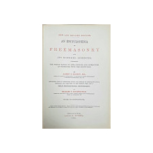 AN ENCYCLOPAEDIA OF FREEMASONRY AND ITS KINDRED SCIENCES... by ALBERT G. MACKEY - PHILADELPHIA, 1896