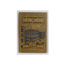 AN INTRODUCTION TO MODERN COMMERCE , edited by T. HUNTER DONALD , 1933