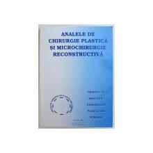 ANALELE DE CHIRURGIE PLASTICA SI MICROCHIRURGIE RECONSTRUCTIVA - PERIODIC AL ASOCIATIEI  CHIRURGILOR PLASTICI DIN ROMANIA , EDITIE IN ROMANA SI ENGLEZA ,  NR. 3 / 2004