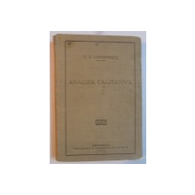 ANALIZA CALITATIVA , CURS METODIC DE CHIMIE de G.G. LONGINESCU , 1929