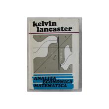 ANALIZA ECONOMICA MATEMATICA de KELVIN LANCASTER , 1973