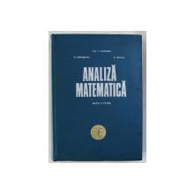 ANALIZA MATEMATICA - EDITIA A PATRA , VOLUMUL I de M. NICOLESCU ...S. MARCUS , 1971, PREZINTA HALOURI DE APA *