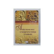 ANALIZA RESURSE - NEVOI SI MANAGEMENTUL STRATEGIC IN INVATAMANT de FLOREA VOICULESCU , 2004