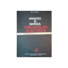 ANALIZA SI SINTEZA CIRCUITELOR ELECTRICE de GH. CARTIANU , 1972