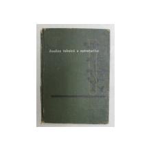 ANALIZA TEHNICA A NUTRETURILOR de C . PETRESCU , L . LUPAN , 1967 , * EDITIE CARTONATA