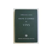 ANALYSE ET CONTROLE DES VINS par J. RIBEREAU - GAYON et E. PEYNAUD , 1958