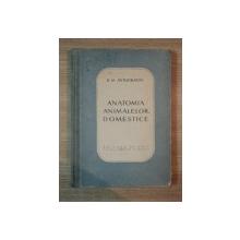 ANATOMIA ANIMALELOR DOMESTICE de D. M. AVTOCRATOV , 1952