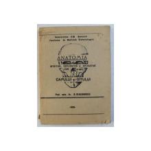 ANATOMIA INTUITIVA , EXPLICATIVA SI APLICATIVA A CAPULUI SI GATULUI de NICOLAE DIACONESCU , 1991