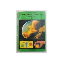 ANATOMIA SI FIZIOLOGIA OMULUI  - APARATUL DIGESTIV , SISTEMUL ENDOCRIN , METABOLISMUL , REPRODUCEREA - SINTEZE PENTRU EXAMENE DE ADMITERE, VOLUMUL II de TATIANA TIPLIC , 1997