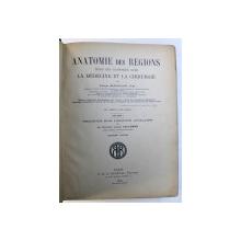 ANATOMIE DES REGIONS DANS LE RAPPORTS AVEC LA MEDECINE ET LA CHIRURGIE par GEORGE McCLELLAN , VOLUME I , 1906