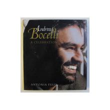 ANDREA BOCELLI , A CELEBRATION by ANTONIA FELIX , 2000
