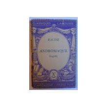 ANDROMAQUE - TRAGEDIE par RACINE