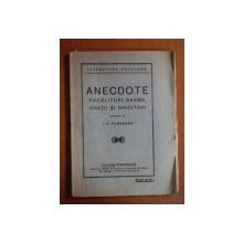 ANECDOTE , PACALITURI , BASME , ORATII SI GHICITORI adunate de I.C. FUNDESCU