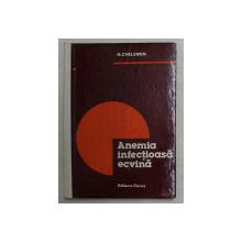 ANEMIA INFECTIOASA ECVINA de N. CHELEMEN , 1981