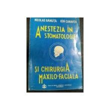 ANESTEZIA IN STOMATOLOGIE SI CHIRURGIA MAXILO-FACIALA 1993-DR.NICOLAE GANUTA,DR.ION CANVEA