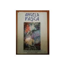 ANGELA PASCA de VASILE FLOREA