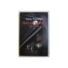 ANI CU ALCOOL SI SEX - roman de CRISTINA NEMEROVSCHI , 2014