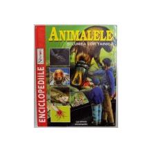 ANIMALELE SI LUMEA LOR TAINICA  - ENCICLOPEDIILE NEWTON , 2000