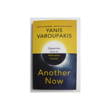 ANOTHER NOW by YANIS VAROUFAKIS , 2020