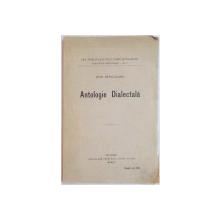 ANTOLOGIE DIALECTALA de OVID DENSUSIANU, EDITIA I  1915