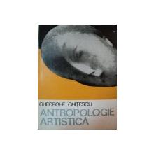 ANTROPOLOGIE ARTISTICA,VOL.2-GHEORGHE GHITESCU,SEC. XVIII-XX