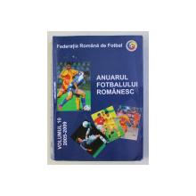 ANUARUL FOTBALULUI ROMANESC , VOLUMUL 10 , 2005 - 2009 de ION CARSTEA ...RAZVAN TOMA , 2009