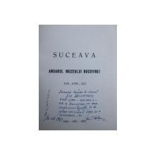 ANUARUL MUZEULUI BUCOVINEI , SUCEAVA de PARASCHIVA  - VICTORIA BATARIUC ...BRANDUSA   ELENA STEICIUC  , NR. XVII - XVIII - XIX / 1990 - 1991 - 1992, DEDICATIE*