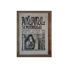 """ANUARUL SEMINARULUI """"VENIAMIN COSTACHE"""" PE ANII SCOLARI DELA 1937- 1941,  IASI 1842"""