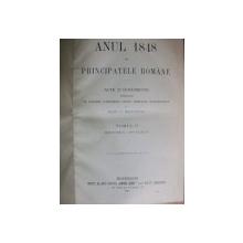 ANUL 1848 IN PRINCIPATELE ROMANE  TOM.II BUC.1902