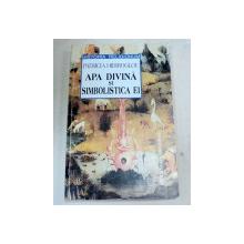 APA DIVINA SI SIMBOLISTICA EI-PATRICIA HIDIROGLON  1997