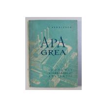 APA GREA - IZOTOPUL HIDROGENULUI , APLICATII de C . RADULESCU , 1959