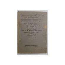 APELE MINERALE DIN ROMANIA , PARTEA A DOUA ( JUDETELE DOLJ , GORJ , MEHEDINTI , OLT , ROMANATI SI VALCEA ) de E. M. COCIASU , 1943