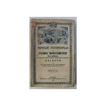 APELE MINERALE SI STATIUNILE BALNEO-CLIMATERICE DIN ARDEAL de EMIL TEPOSU SI LIVIU CAMPEANU , BUCURESTI 1921