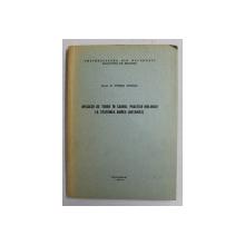 APLICATII DE TEREN IN CADRUL PRACTICII BIOLOGICE LA STATIUNEA AGIGEA - BOTANICA  de LECTOR DR. VENERA IONESCU , 1974 , CONTINE DEDICATIA AUTOAREI *O