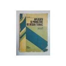APLICATII SI PROBLEME DE DESEN TEHNIC , SERIA CULEGERI DE PROBLEME PENTRU DISCIPLINELE TEHNICE SI ECONOMICE de GH. HUSEIN , Bucuresti 1981