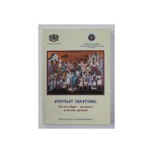 APOSTOLAT EDUCATIONAL - ORA DE RELIGIE - CUNOASTERE SI DEVENIRE SPIRITUALA , 2010
