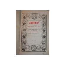 APOSTOLU CE CUPRINDE FAPTELE SI EPISTOLELE SF.APOSTOLI - BUC. 1856