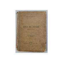 APUS DE SOARE  - DRAMA IN IV ACTE de DELAVRANCEA , 1909 *EDITIE PRINCEPS