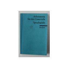 ARBEITSTEXTE FUR DEN UNTERRICHT -  SPRACHSPIELE - herausgegeben RAINER WELLER , 1977
